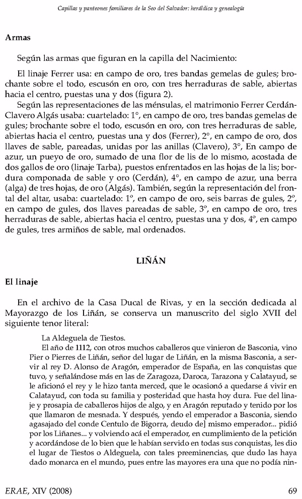 """Página 69 del artículo """"Capillas y panteones familiares de la Seo del Salvador (Zaragoza)""""  de Andrés J. Nicolás-Minué Sánchez donde describe el origen del apellido Liñán."""